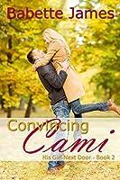 Convincing Cami (His Girl Next Door Book 2)
