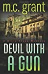 Devil with a Gun (Dixie Flynn Mystery, #2)