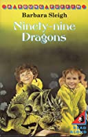 Ninety-nine Dragons (Young Puffin Books)