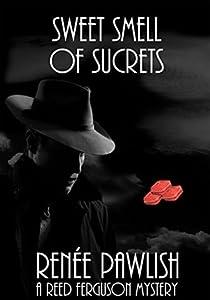 Sweet Smell of Sucrets (Reed Ferguson Mystery #8)