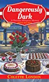 Dangerously Dark (A Chocolate Whisperer Mystery, #2)