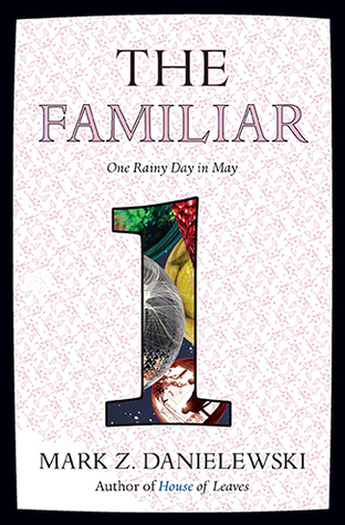 One Rainy Day in May (The Familiar #1)