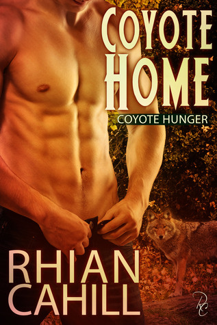 Coyote Home (Coyote Hunger, #1)