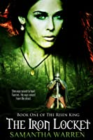 The Iron Locket (The Risen King, #1)