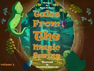 Tales From The Magic Spring (Volume 1)