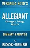 Allegiant: Divergent Trilogy, Book 3 by Veronica Roth | Summary & Analysis
