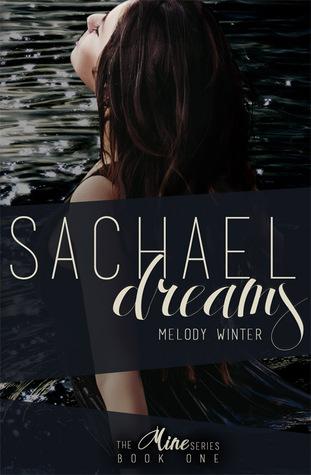 Sachael Dreams (Mine, #1)