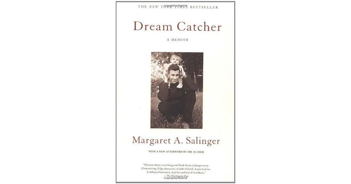 Dream Catcher A Memoir Dream Catcher A Memoir by Margaret A Salinger 15