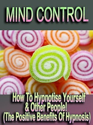 how to hypnotise yourself and others
