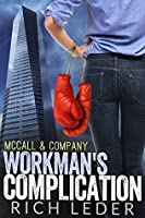 Workman's Complication: (A Kate McCall Crime Caper Book 1)