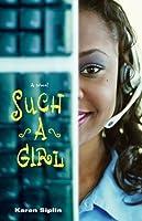 Such a Girl: A Novel