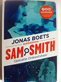 Sam Smith : Operatie onkwetsbaar