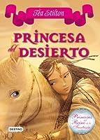 Princesa del Desierto: Princesas del Reino de la Fantasía 3