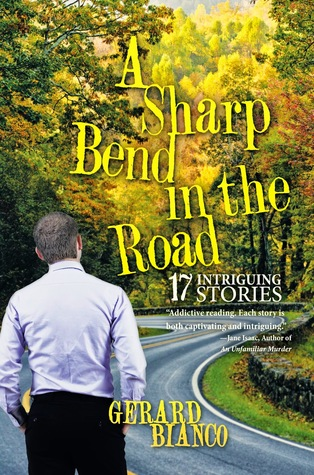A Sharp Bend in the Road: 17 Intriguing Stories