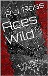 Aces Wild (Cape High, #6)