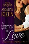 A Question of Love (Questions for a Highlander, #1)