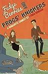 Fudge Berries and Frogs Knickers by Lynda Renham