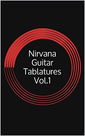 Nirvana Guitar Tablatures Vol.1