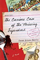 The Curious Case of the Missing Figurehead (Professor and Mrs. Littlefield Mystery #1)
