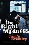 The Right Madness (C.W. Sughrue #4)