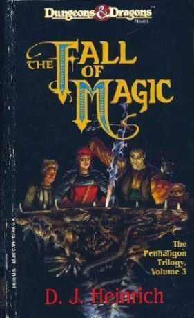 The Fall of Magic (The Penhaligon Trilogy, #3)  by  D.J. Heinrich