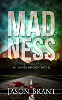 Madness (Asher Benson #2)
