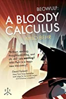 Beowulf: A Bloody Calculus