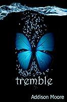 Tremble (Celestra, #2)