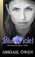 Blue Violet (Book #1 of the Svatura Series)