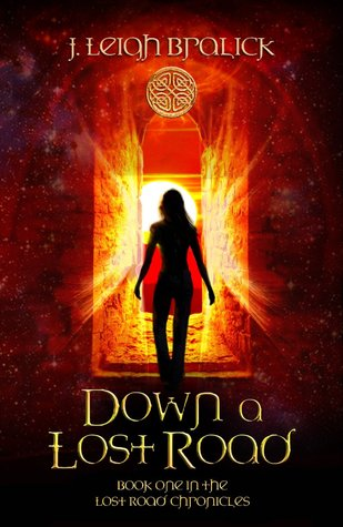 Down a Lost Road (Lost Road Chronicles, #1)