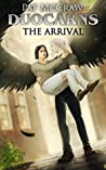 The Arrival by Pat McCraw