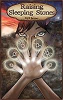 Raising Sleeping Stones (The Orora Crona Chronicles Book 1)