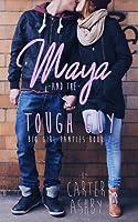 Maya And The Tough Guy (Big Girl Panties #2)