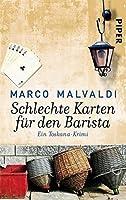 Schlechte Karten für den Barista: Ein Toskana-Krimi (Barbesitzer-Massimo-Reihe)