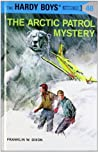The Arctic Patrol Mystery (Hardy Boys, #48)