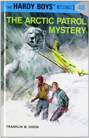 The Arctic Patrol Mystery (Hardy Boys, #48)