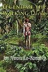 Legend of the Walking Dead: Igbo Mythologies