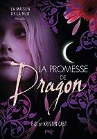 La Promesse de Dragon (La Maison de la Nuit Novellas, #1)