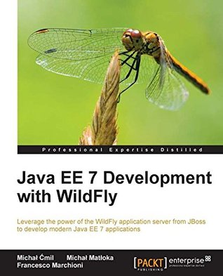 Java EE 7 Development with WildFly by Michal Ćmil