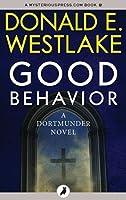 Good Behavior (The Dortmunder Novels)