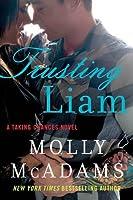 Trusting Liam (Taking Chances, #2)