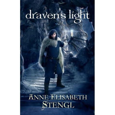 Download Dravens Light Tales Of Goldstone Wood 75 By Anne Elisabeth Stengl