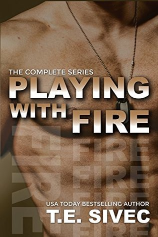 Playing With Fire: The Complete Series