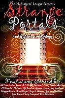 Strange Portals: Ink Slingers' Fantasy/Horror Anthology