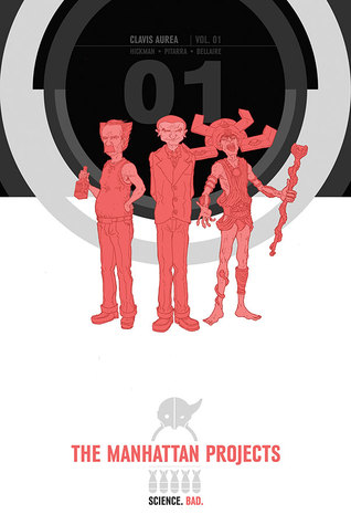 The Manhattan Projects Book One by Jonathan Hickman