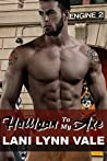 Halligan to My Axe (The Heroes of The Dixie Wardens MC, #2)