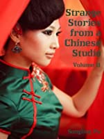 Strange Stories from a Chinese Studio : Volume II (Illustrated)