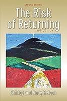 The Risk of Returning: A Novel