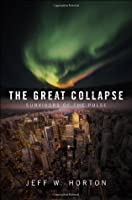 The Great Collapse (Survivors of the Pulse #1)