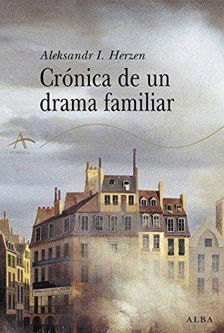 Crónica de un drama familiar Alexander Herzen, Víctor Gallego Ballesteros